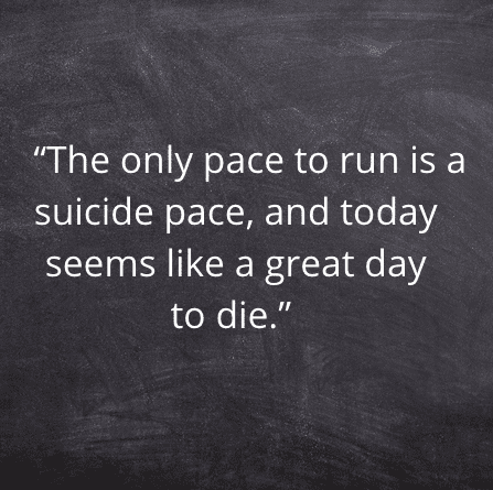 Keep Moving, Distance runner quote