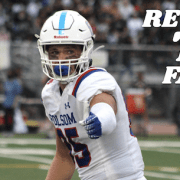 Folsom Bulldogs Bust Loose | RETURN TO FALL Football Preview Series No. 15
